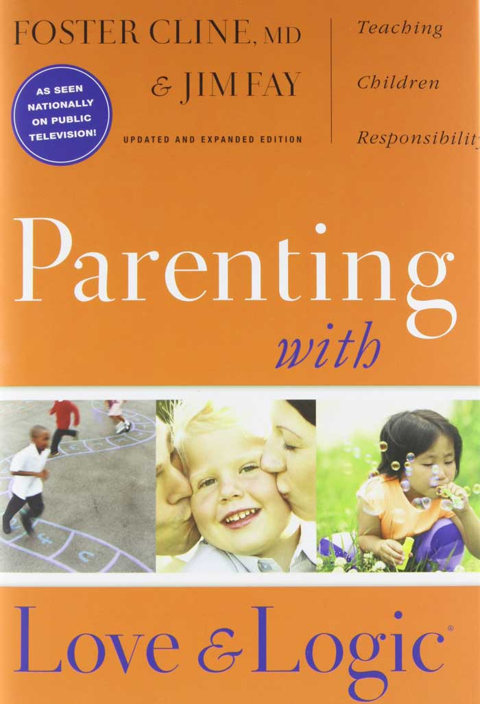 Parenting with Love and Logic book