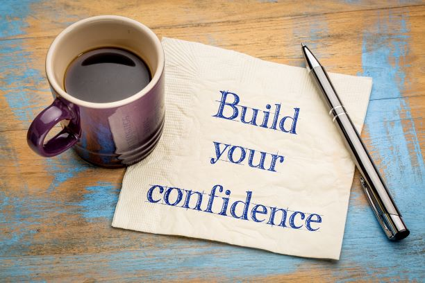 Want to Build Your Self-Confidence? 5 Ways You Can Start Right Now